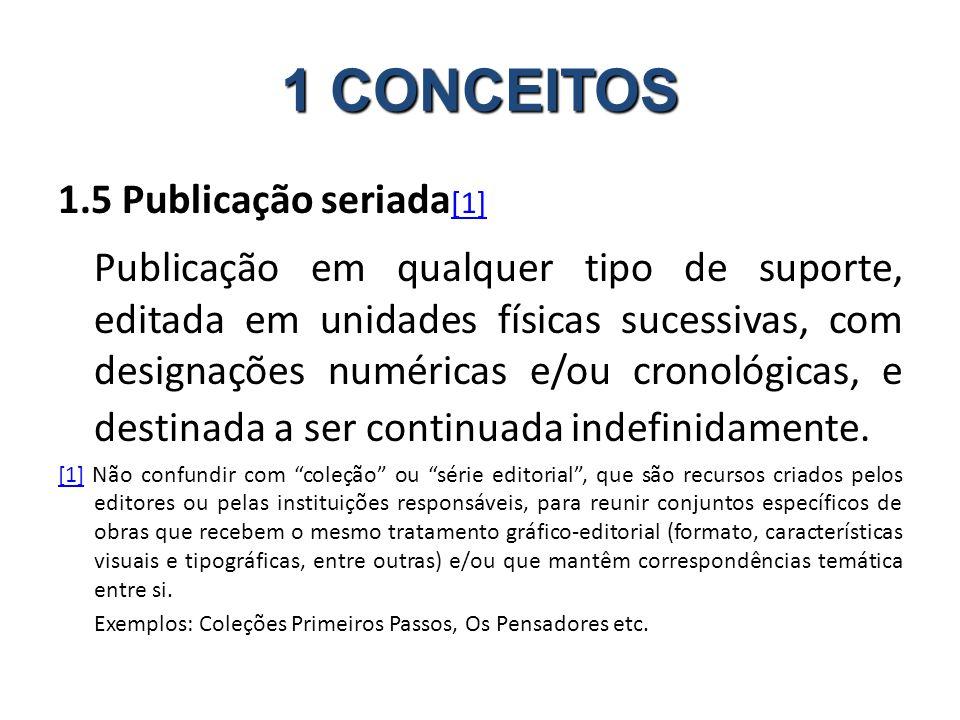 1 CONCEITOS 1.5 Publicação seriada[1]